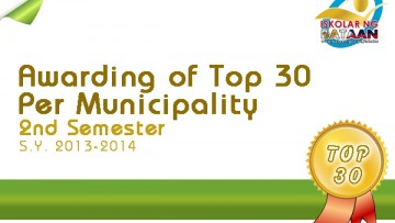 Awarding of Top 30 Per Municipality 2nd Semester S.Y 2013-2014
