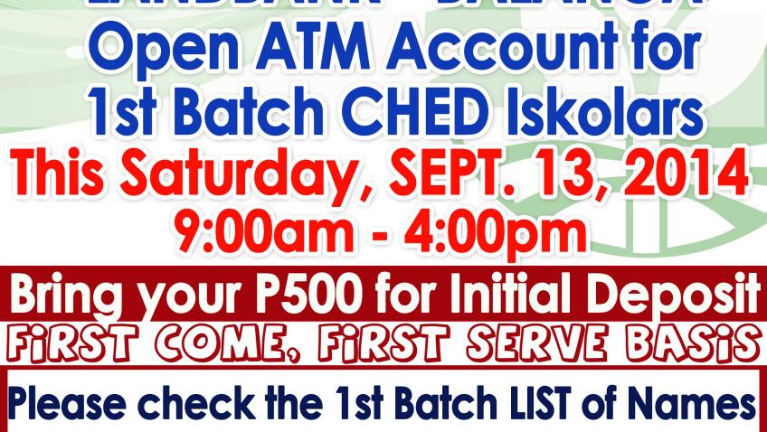 LANDBANK – BALANGA : OPEN ATM Account for 1st Batch CHED Iskolars