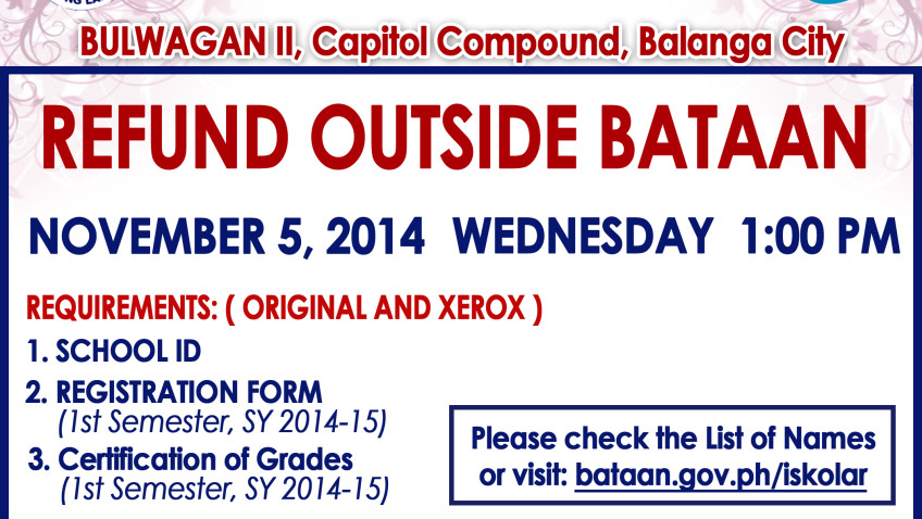 REFUND OUTSIDE BATAAN – NOVEMBER 5, 2014 1:00 PM, WEDNESDAY