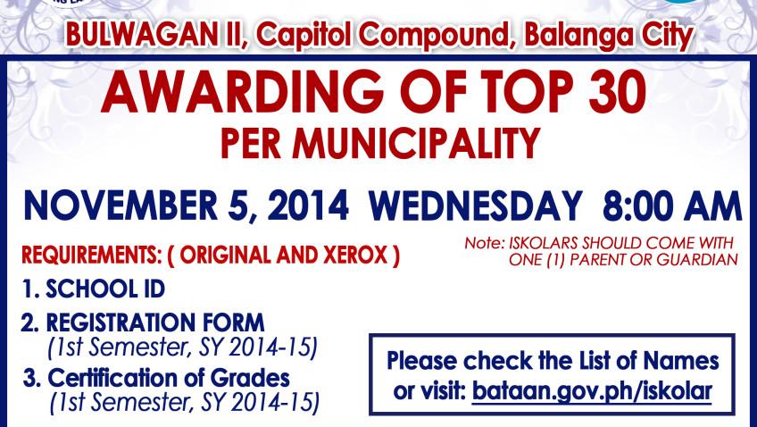 AWARDING OF TOP 30 PER MUNICIPALITY – NOVEMBER 5, 2014 WEDNESDAY,8:00 AM