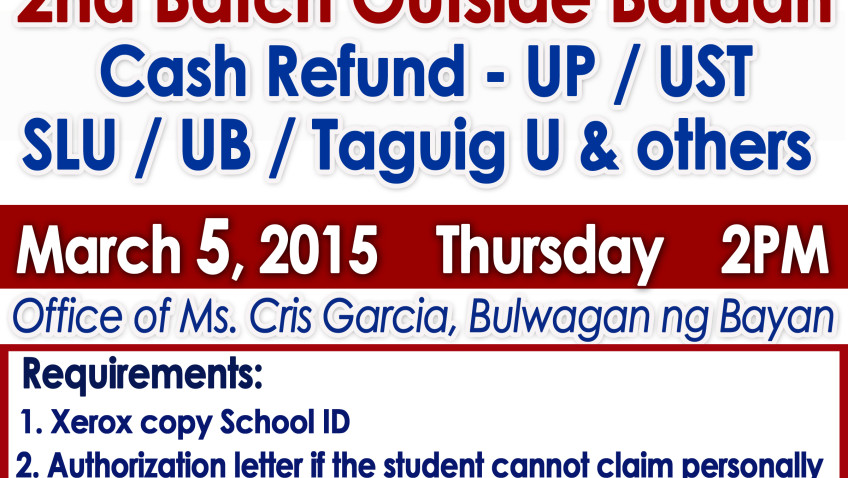 List of CASH Refund OUTSIDE Bataan 2nd Semester SY 2014 – 15 December 26, 2014 1:00 PM