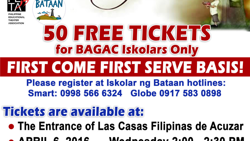"50 Free Tickets for BAGAC Iskolars _ ""First Come First Serve Basis"""